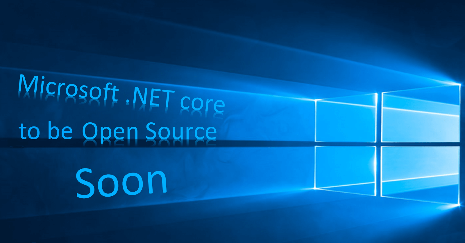 Microsoft .Net core pushed to be open-source soon: Why, and what it really offers?