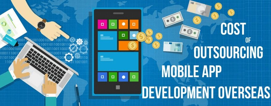 Cost of Mobile App Development Overseas