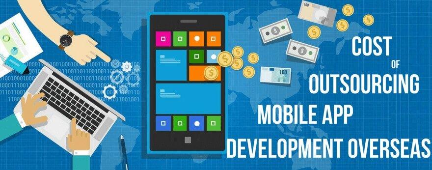 Cost of Mobile App Development Overseas