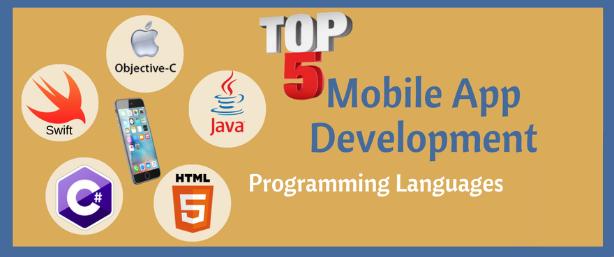 Top 5 Mobile App Development Programming Languages
