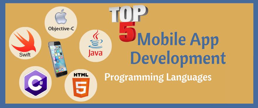 Top 5 Mobile App Development Programming Languages