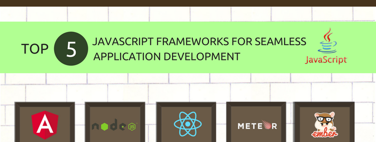 Leading 5 JavaScript Frameworks for Seamless Application Development