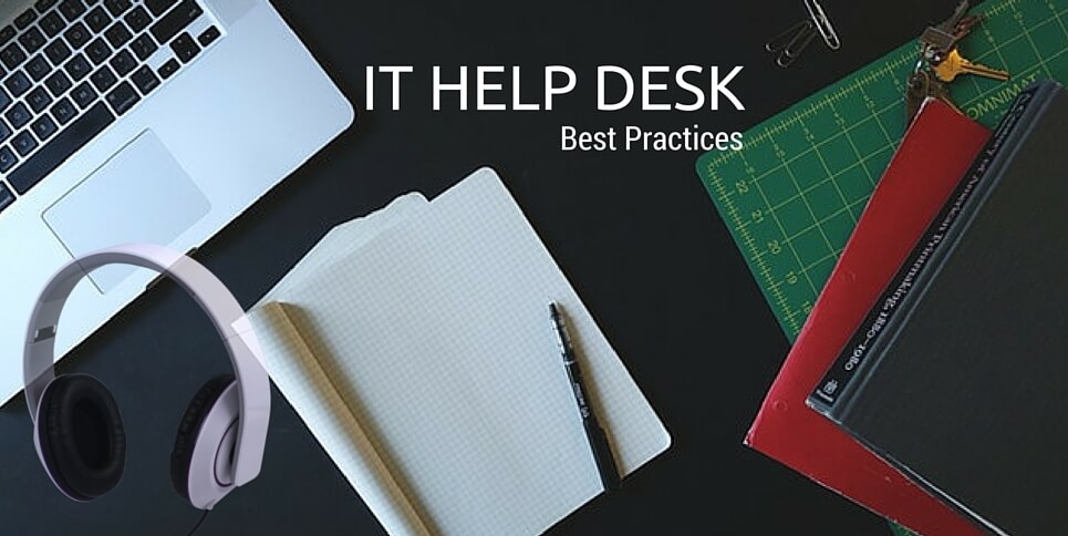 IT help desk best practices: How it increases operational efficiency for your company?
