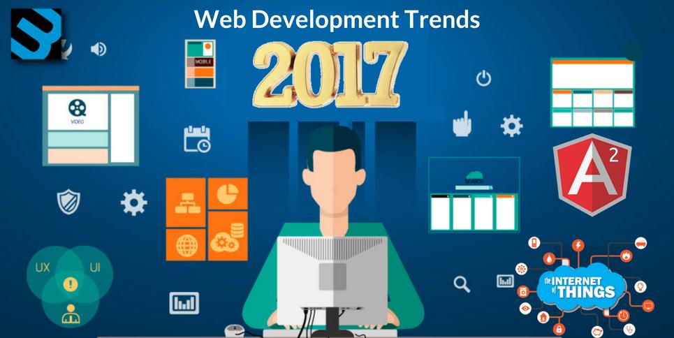 Web Development Trends for IT Giants in 2017