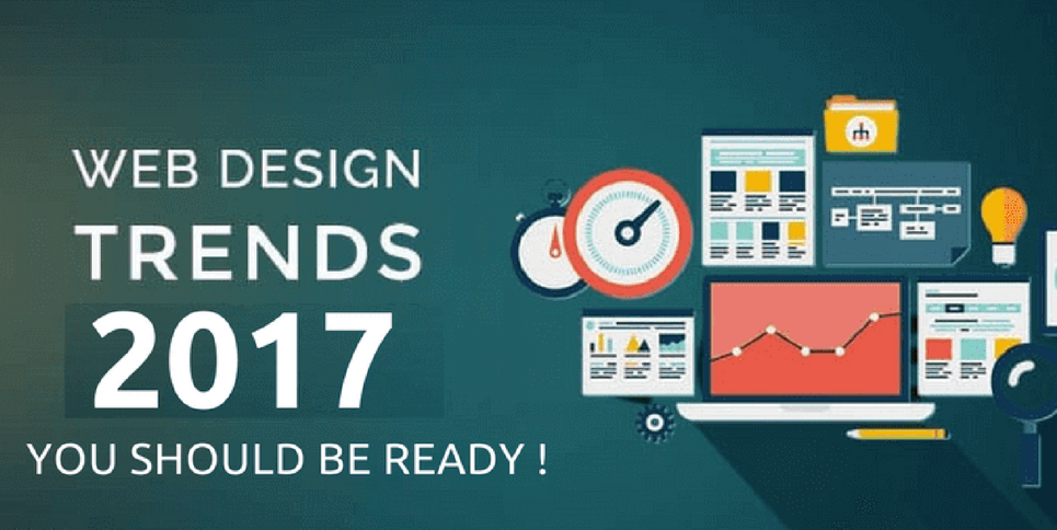Website Design Trends- You Should Be Ready in 2017