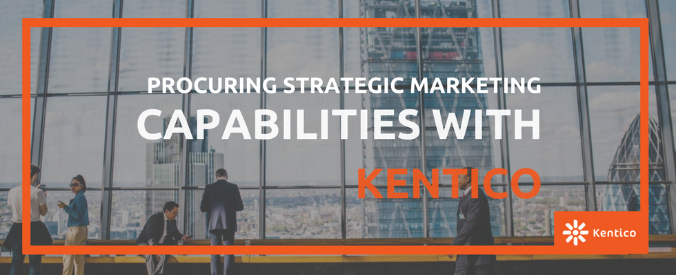 Kentico: Delivering Businesses with Strategic Marketing Capabilities for Sure Success