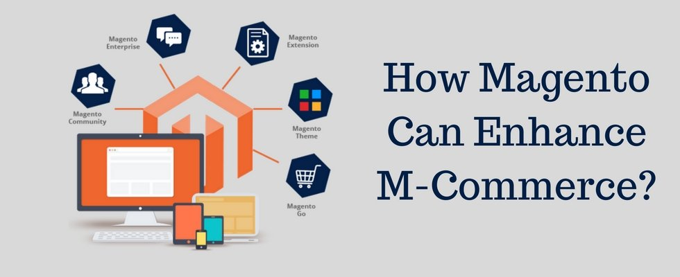 Powering M-Commerce with Magento Development Services