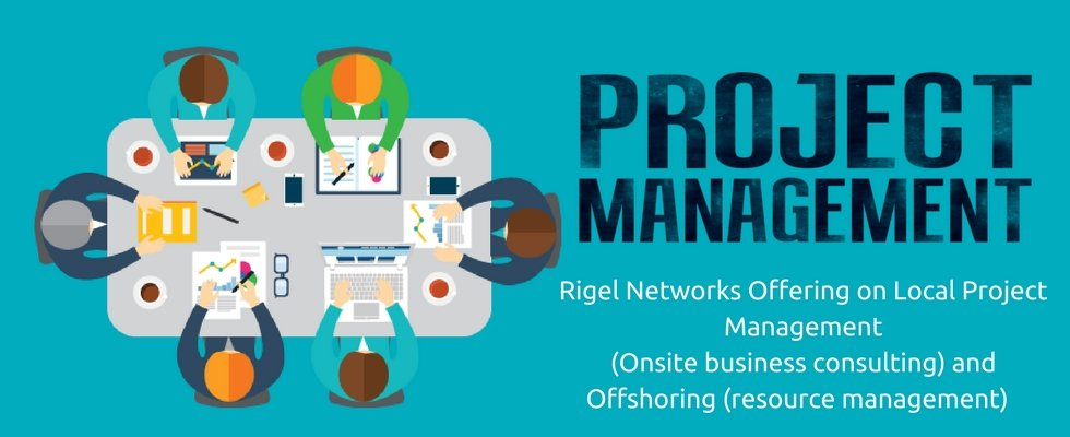 Rigel Networks Offering on Local Project Management (Onsite business consulting) and Offshoring (resource management)