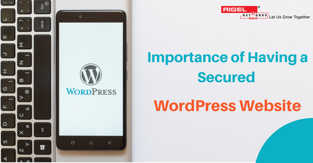 Is it Important to Have a Secured WordPress Web Development?