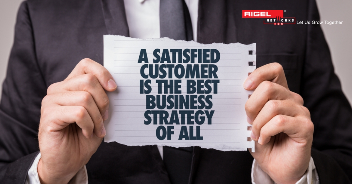 It's All About How Rigel Networks Truly Satisfy Their Clients Need!