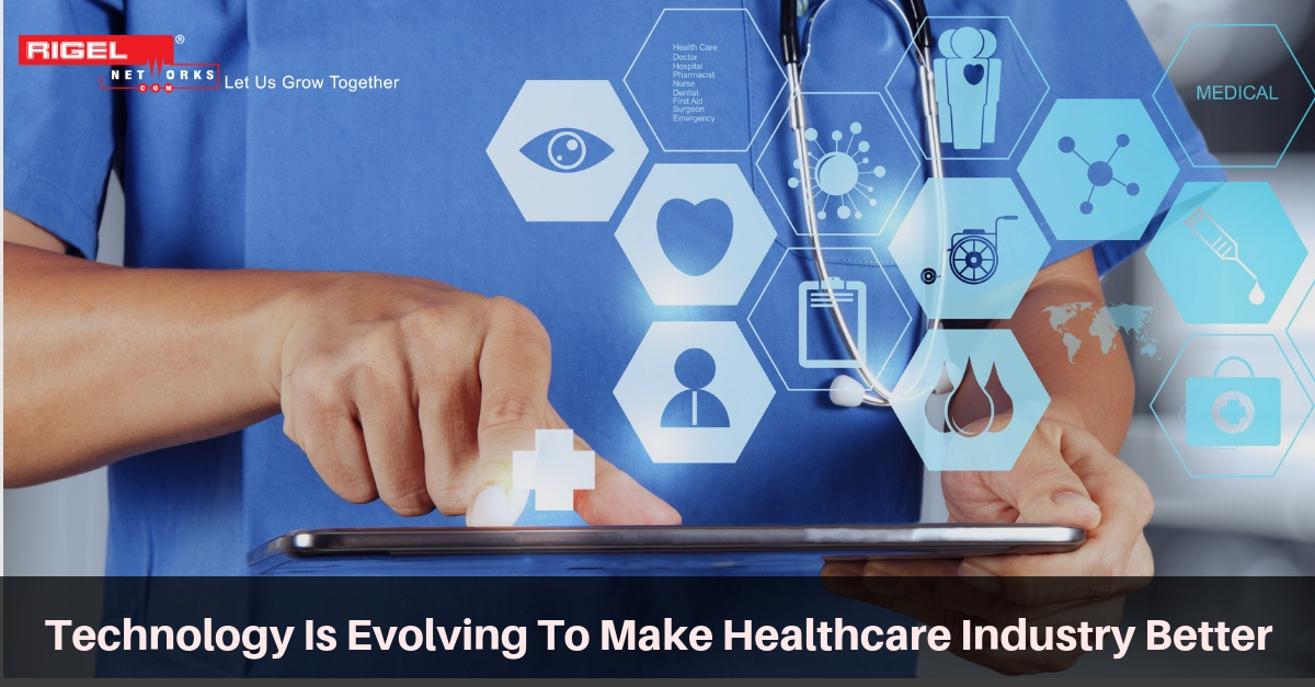 Technology Is Changing The Healthcare Industry Across The Globe