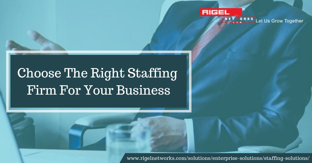 Good Staffing Firms Assist Companies to Hire the Right Candidate