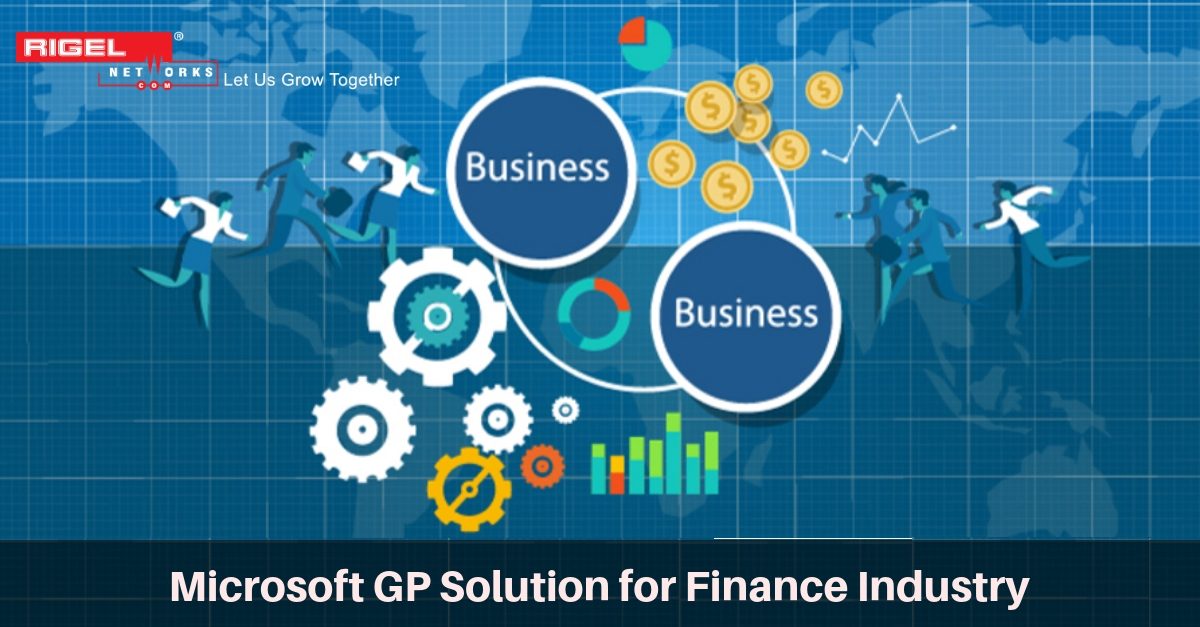 Microsoft Dynamics GP a Flexible Financial Solution for Finance Business