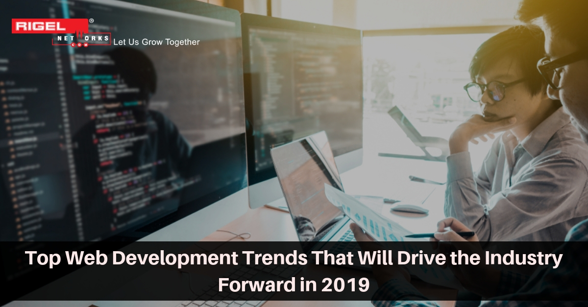 7 Web Development Trends to follow in 2019-2020