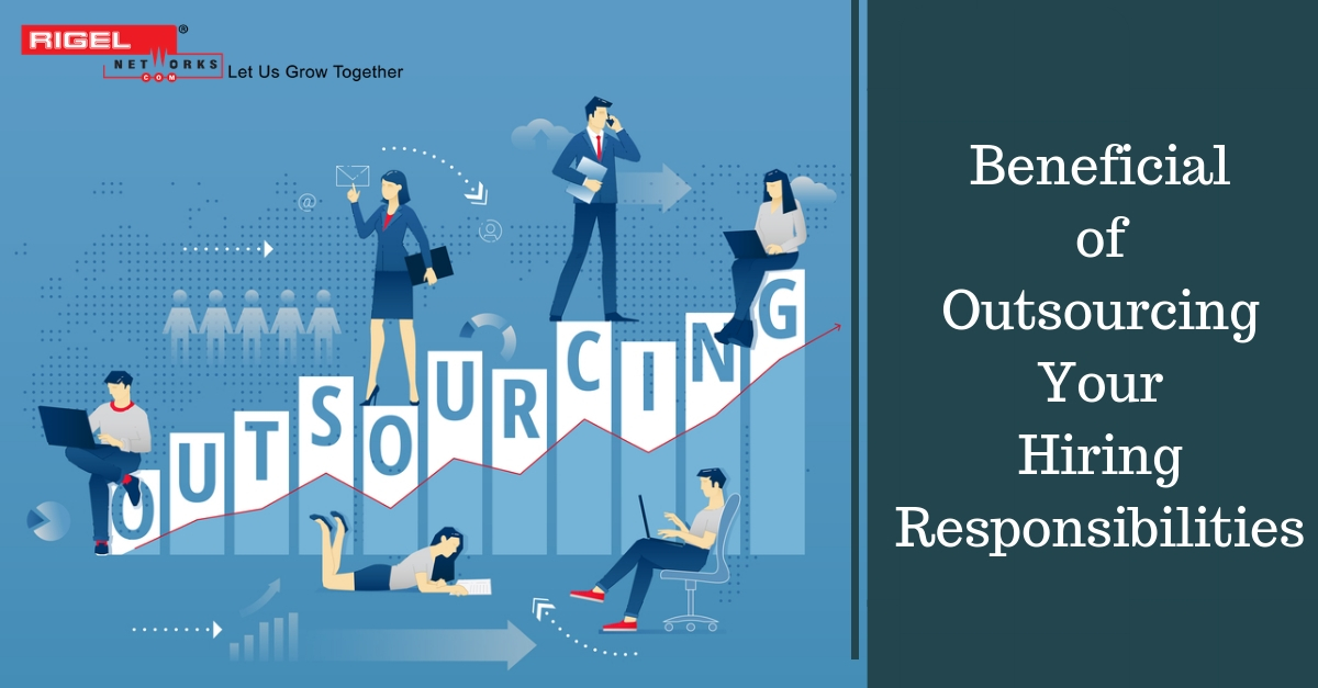It's Time To Consider Outsourcing Your Hiring Responsibilities
