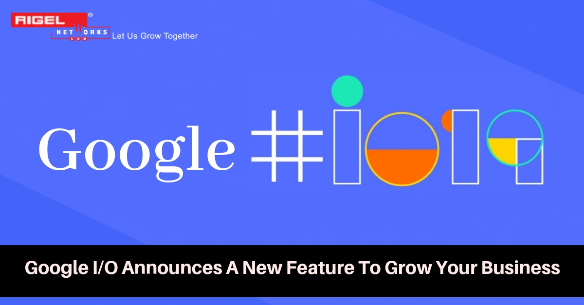 Develop, Release And Grow Your Business on Google Play with New Features